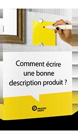 Découvrez nos conseils pour améliorer vos descriptions produits
